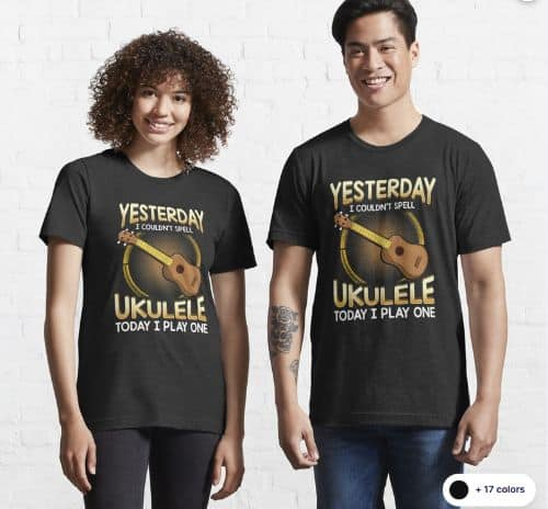 Yesterday_I_Couldn't_Spell_Ukulele,_Today_I_Play_One_Essential_T-Shirt