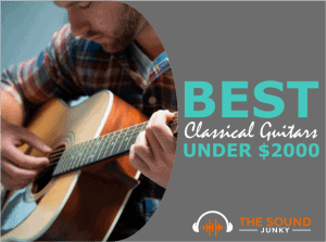 Best Classical Guitar Under $2000