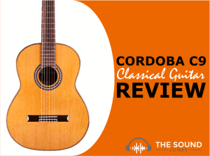 Cordoba C9 Guitar Review