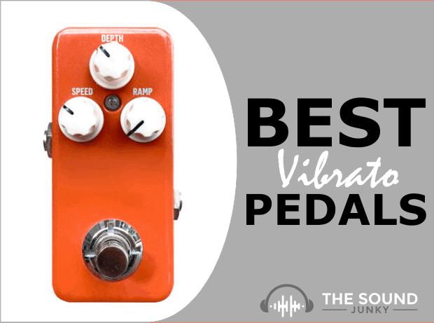 Best Vibrato Pedal