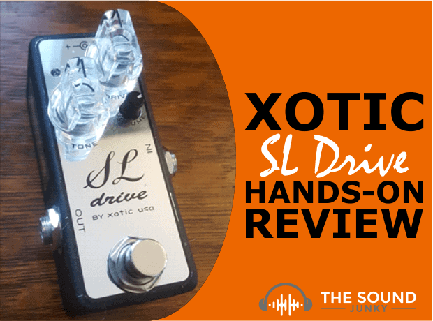 Xotic SL Drive Review