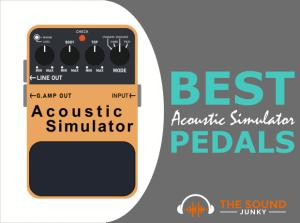 Best Acoustic Simulator Pedals