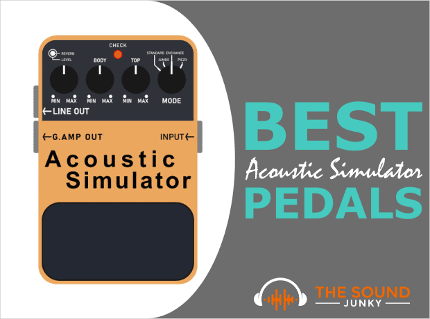 Best Acoustic Simulator Pedals