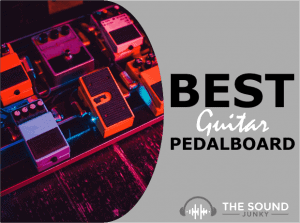 Best Guitar Pedal Board