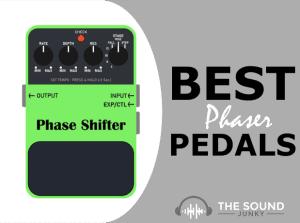 Best Phaser Pedals