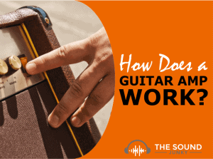 How Does a Guitar Amp Work