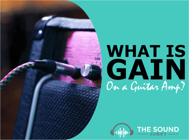 What is Gain on a Guitar Amp