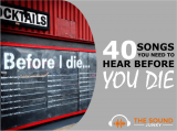 My Top 40 Songs You Need To Hear Before You Die