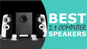 8 Best 2.1 Computer Speakers (Under $50 to Over $250)