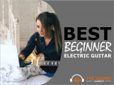 12 Best Beginner Electric Guitars in 2020: The Top Starter Kits Reviewed