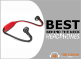 9 Best Behind the Neck Headphones In 2020 (You'll Love)