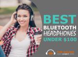 7 Best Bluetooth Headphones Under $100 (Most Under $50)