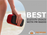 12 Best Bluetooth Speakers With FM Radio (All Budgets Covered)