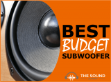 9 Best Budget Subwoofers to Rock Your World (Not Your Wallet)