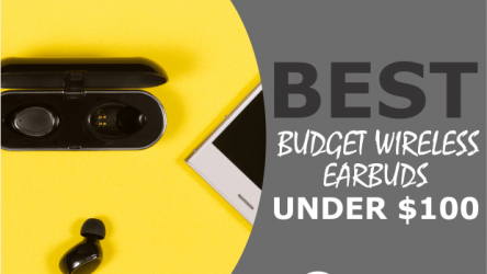 5 Best Budget Wireless Earbuds Under $100 (Quality & Affordability)