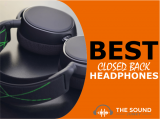 8 Best Closed Back Headphones (All Budgets)