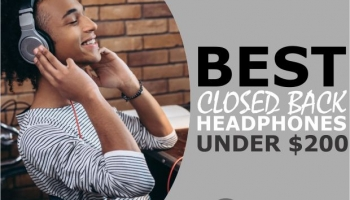 6 Best Closed Back Headphones Under $200 (Quality & Affordability)