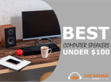 8 Best Computer Speakers Under $100 (Great Bang For Buck)