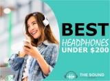 7 Best Headphones Under $200 (In-Ear, Over-Ear, On-Ear & Noise Cancelling)