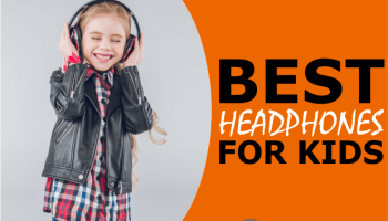 5 Best Headphones For Kids (Under $20 to Over $50)
