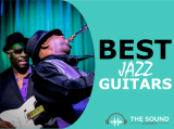 Best Jazz Guitar: Our Top 6 Expressive Electric Guitars For Jazz