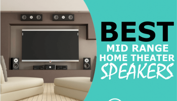 8 Best Mid Range Home Theater Speakers ($350 to $1500)