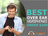 6 Best Over Ear Headphones Under $200 (Quality & Affordability)
