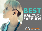 5 Best Skullcandy Earbuds In 2020 (You Will Love)