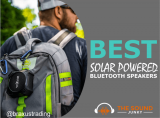 6 Best Solar Powered Bluetooth Speakers (Includes Waterproof Options)