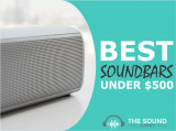 9 Best Soundbars Under $500 (Blow Your Mind, Not Your Money)