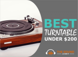 7 Best Turntables Under $200 (You Will Love)
