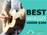 Best Ukuleles Under $200 In 2020