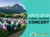 How to Set Up a Small Outdoor Concert