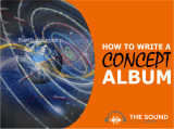How To Write A Concept Album (& What Are They Anyway?)