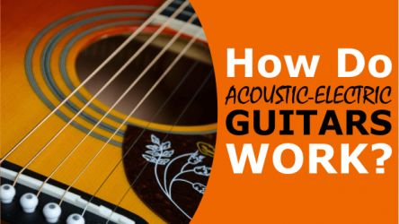 How Do Acoustic-Electric Guitars Work? (Pickups, Amps & Mics Explained)