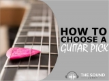 How To Choose The Best Guitar Pick For Your Playing Style