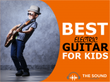 Best Electric Guitars for Kids: Our 7 Top Guitar Choices For Children